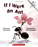 If I Were an Ant, Amy Moses, 0516420119