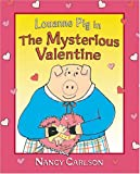 Louanne Pig in the Mysterious Valentine, Nancy Carlson, 1575057220