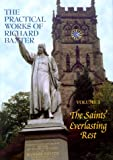 The Saints' Everlasting Rest, Richard Baxter, 187761128X