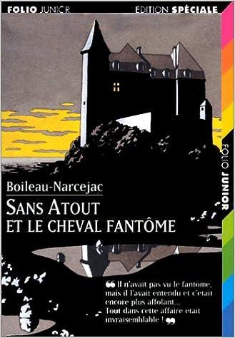 Livres A Ecouter Sans Atout Et Le Cheval Fantome French