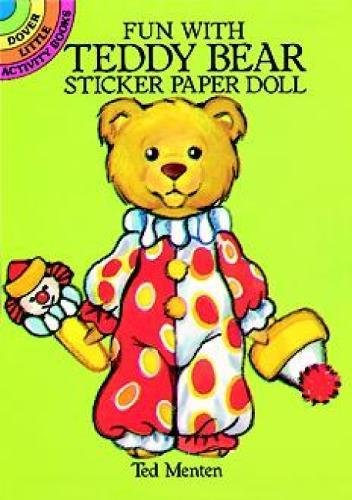 Fun with Teddy Bear Sticker Paper Doll (Dover Little Activity Books Paper Dolls)