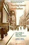 Touring Lower Manhattan, Andrew S. Dolkart, 0964706148