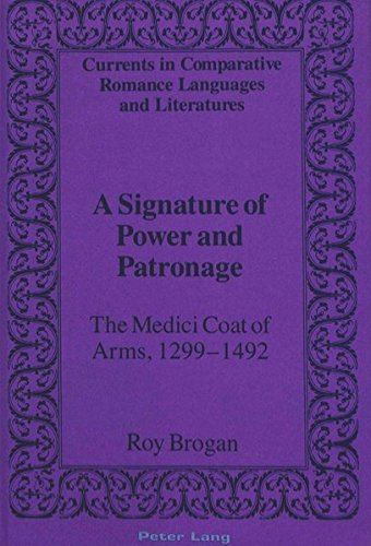 A Signature of Power and Patronage (Currents in Comparative Romance Languages and Literatures) by Peter Lang Publishing