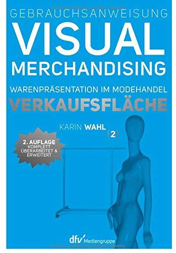 gebrauchsanweisung-visual-merchandising-band-2-verkaufsflche-warenprsentation-im-modehandel