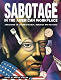 Sabotage in the American Workplace, , 1873176651