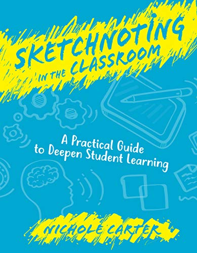 Students Visual Guide - Sketchnoting in the Classroom: A Practical Guide to Deepen Student Learning