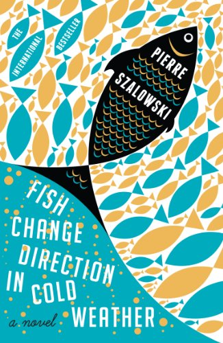 Fish change direction in cold weather