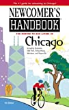 Newcomer's Handbook for Moving to and Living in Chicago, Mark Wukas, 0912301538