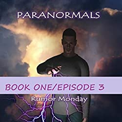 Paranormals Book 1, Episode 3