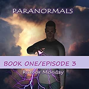 Paranormals Book 1, Episode 3 Audiobook