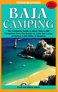 Foghorn Outdoors Baja Camping The Complete Guide To More Than 170