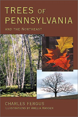 - Trees of Pennsylvania: and the Northeast