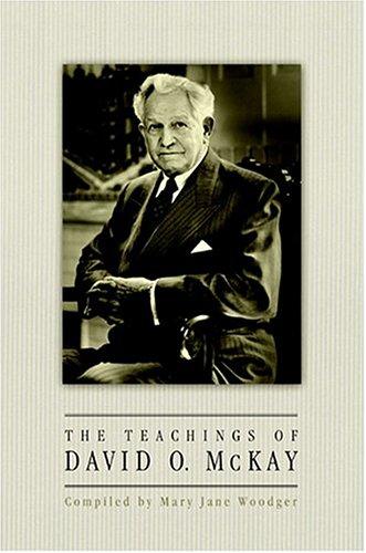 The Teachings of David O. McKay