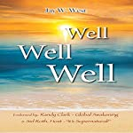 Well, Well, Well | Jay W. West