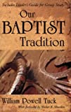 Our Baptist Tradition, William Powell Tuck, 1573124567