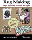 Rug Making: How Anyone Can Hook a Carpet
