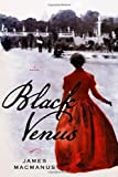 Black Venus: A Novel