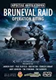 SPECIAL FORCES: BRUNEVAL RAID: Operation Biting