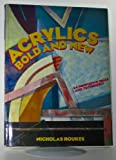 img - for Acrylics Bold and New book / textbook / text book