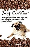 Dog Coffee, Jennifer Perry, 1598588362