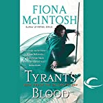 Tyrant's Blood: Book Two of the Valisar Trilogy | Fiona McIntosh