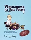 img - for Vietnamese for Busy People 1: An Easy and Practical Method for Learning Authentic Vietnamese book / textbook / text book