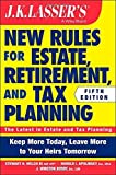 img - for JK Lasser's New Rules for Estate, Retirement, and Tax Planning by Welch III, Stewart H., Apolinsky, Harold I., Busby, J. Winston (October 20, 2014) Paperback book / textbook / text book