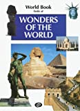 Wonders of the World, World Book, Inc. Staff, 0716618044