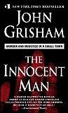 The Innocent Man, John Grisham, 0440244684