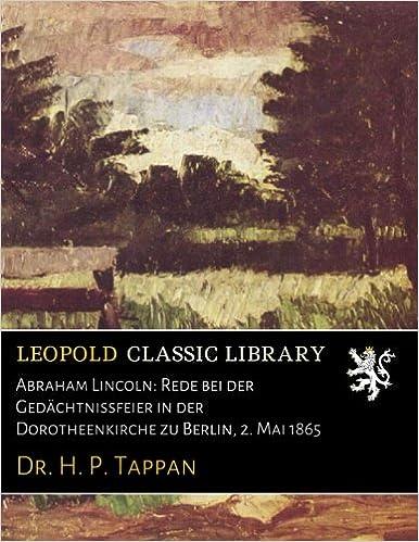 Book Abraham Lincoln: Rede bei der Gedächtnissfeier in der Dorotheenkirche zu Berlin, 2. Mai 1865