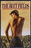 The Beet Fields, Gary Paulsen, 0385326475