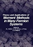 Theory and Applications of Moment Methods in Many-Fermion Systems, , 1461331226