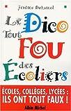 dico tout fou des ecoliers le humour french edition