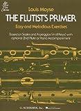 The Flutist's Primer (Louis Moyse Flute Collection)
