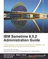 IBM Sametime 8.5.2 Administration Guide Front Cover