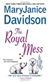 The Royal Mess, MaryJanice Davidson, 0758212097