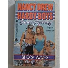 Shock Waves: A Nancy Drew & Hardy Boys Super Mystery - #3