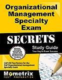 Organizational Management Specialty Exam Secrets Study Guide: CAP-OM Test Review for the CAP Organizational Management Specialty Exam