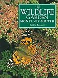The Wildlife Garden, Jackie Bennett, 0715305735