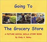 img - for Going to the Grocery Store (Social Stories, 3) book / textbook / text book