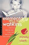 Elementary, My Dear Watkins (Smart Chick Mysteries, Book 3)