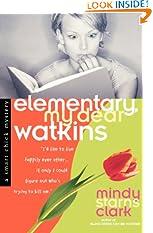 Elementary, My Dear Watkins (Smart Chick Mysteries, Book 3) (Paperback)
