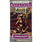 Great Cities of Ancient World: Rome Pompeii
