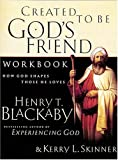 Created to Be God's Friend, Henry Blackaby, 0785267581