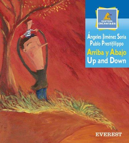 Arriba Y Abajo/up And Down (Montana Encantada) (Spanish Edition)