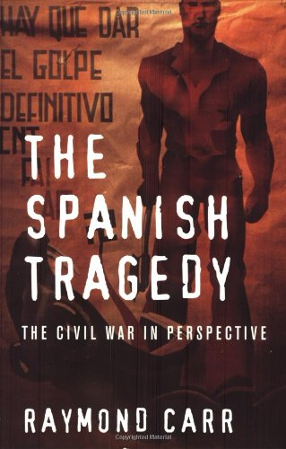 The Spanish Tragedy: The Civil War in Perspective pdf epub