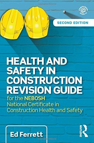 Health and Safety in Construction Revision Guide: for the NEBOSH National Certificate in Construction Health and Safety by Ed Ferrett (2015-10-19) (National Certificate In Construction Health And Safety)