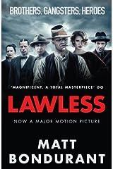 Lawless by Matt Bondurant (2012) Paperback