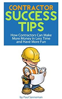 Contractor 39 s success tips how contractors can for How contractors make money