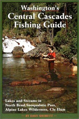 Washington's Central Cascades Fishing ()